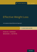 Effective Weight LossAn Acceptance-Based Behavioral Approach, Clinician Guide