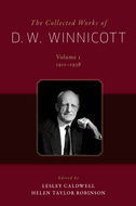 The Collected Works of D. W. WinnicottVolume 1, 1911-1938