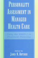 Personality Assessment in Managed Health CareUsing the MMPI-2 in Treatment Planning