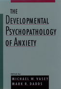 The Developmental Psychopathology of Anxiety