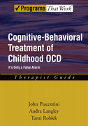 Cognitive-Behavioral Treatment of Childhood OCD: Therapist GuideIt's Only a False Alarm