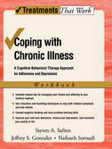 Coping with Chronic Illness: WorkbookA cognitive-behavioral therapy approach for adherence and depression