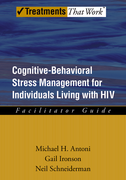 Cognitive-Behavioral Stress Management for Individuals Living with HIV: Facilitator Guide