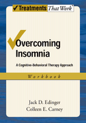 Overcoming Insomnia: WorkbookA Cognitive-Behavioral Therapy Approach