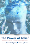 The Power of BeliefPsychosocial influence on illness, disability and medicine