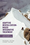 Adaptive Mentalization-Based Integrative TreatmentA Guide for Teams to Develop Systems of Care