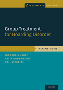 Group Treatment for Hoarding DisorderTherapist Guide