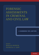 Forensic Assessments in Criminal and Civil LawA Handbook for Lawyers